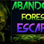 Abandon Forest Escape