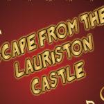Escape From Lauriston Castle