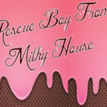 Rescue Boy From Milky House