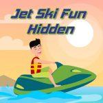 Jet Ski Fun Hidden