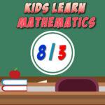 Kids Learn Mathematics