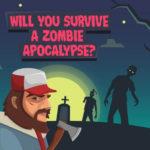 Zombie Apocalypse Quiz